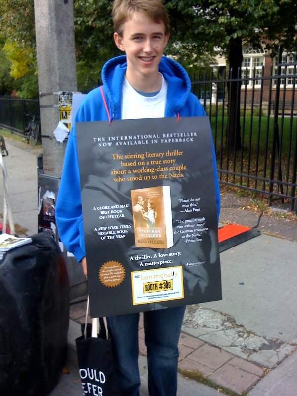 Think the bookbusiness doesn't get in your blood? Even fourteen-year-old Roberston, son of JJ Wilson, volunteer to wear a sandwich board touting Melville House's Every Man Dies Alone