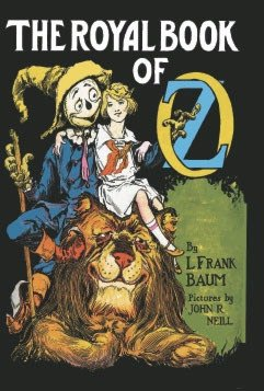 The Royal Book of Oz, originally credited to L. Frank Baum, but in all likelihood written by Ruth Plumly Thompson.