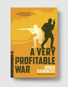 A Very Profitable War