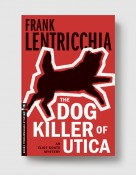 The Dog Killer of Utica