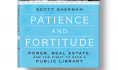 Scott Sherman describes the story behind his forthcoming book, Patience and Fortitude