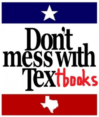 Or do, if you're a member of the Texas State Board of Education.