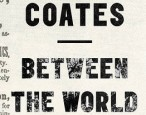 Spiegel & Grau moves up publication date of new Ta-Nehisi Coates book
